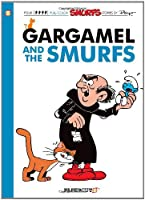Gargamel and the Smurfs: Four Full-color Smurfs Stories