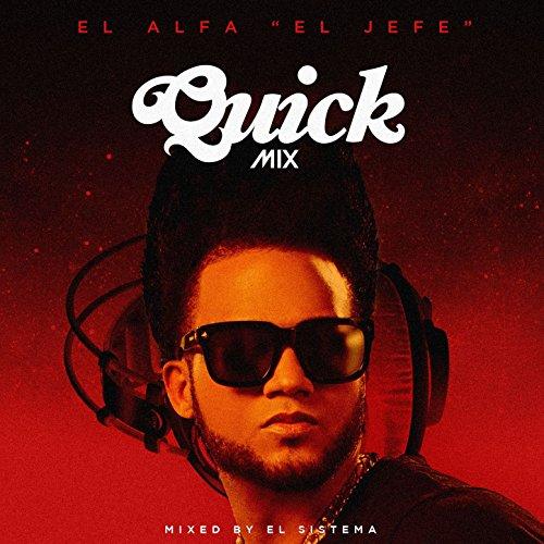Quickmix: El Alfa