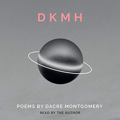 DKMH Audiobook By Dacre Montgomery cover art