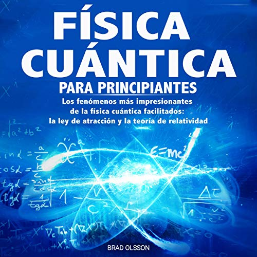 Física Cuántica Para Principiantes [Quantum Physics for Beginners] Titelbild