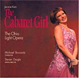 Jerome Kern: The Cabaret Girl by Ohio Light Opera (2009-02-10)