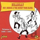 Vol. 4-Hillbilly Bop Boogie & The Honky Tonk Blues...