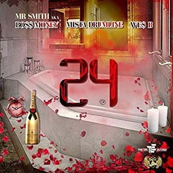24 (feat. We$ B)