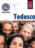 Tedesco (Deutsch als Fremdsprache, italienische Ausgabe): Reise Know-How Kauderwelsch