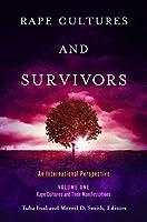 Rape Cultures and Survivors: An International Perspective