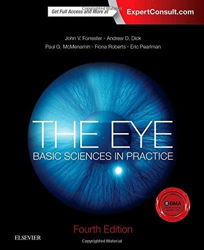 The Eye: Basic Sciences in Practice, 4e
