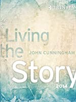 Living the Story