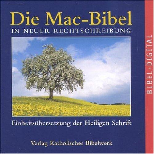 Die Mac-Bibel in neuer Rechtschreibung (MAC) [import allemand]