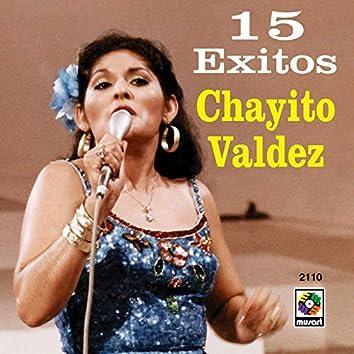15 Éxitos: Chayito Valdez
