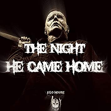 The Night He Came Home
