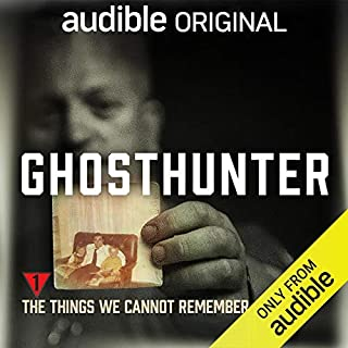 Page de couverture de Ep. 1: The Things We Cannot Remember (Ghosthunter)