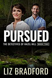 PURSUED: The Detectives of Hazel Hill - Book Two
