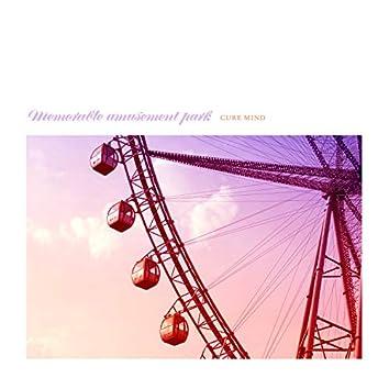 Memorable amusement park