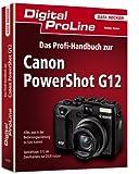 Digital ProLine Profihandbuch Canon PowerShot G12
