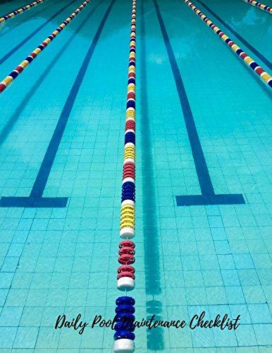 Daily Pool Maintenance Checklist: Swimming Pool Maintenance Log