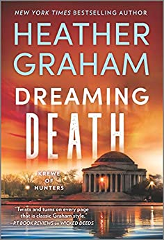 Dreaming Death (Krewe of Hunters Book 32) by [Heather Graham]