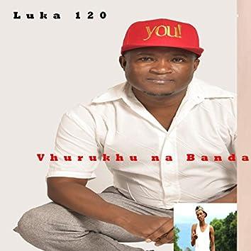 Vhurukhu Na Banda (feat. Shony Mrepa, DJ Master, DJ Serkan)