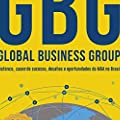 GBG: Global Business Group: histórico, cases de sucesso, desafios e oportunidades do M&A no Brasil