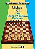 The Queen's Indian Defence (Grandmaster Repertoire)