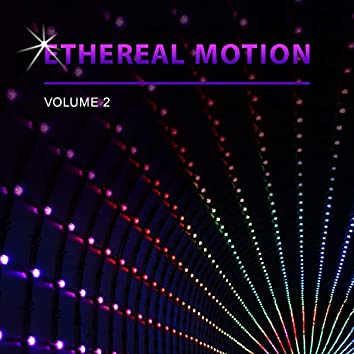 Ethereal Motion, Vol. 2
