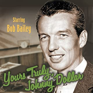 Yours Truly, Johnny Dollar audiobook cover art