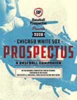 Chicago White Sox 2020: A Baseball Companion