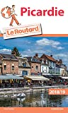 Guide du Routard Picardie 2018/2019
