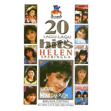 20 Lagu Lagu Hits Helen Sparingga