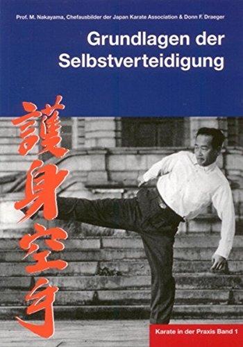 Karate in der Praxis Band 1 Grundlagen der Selbstverteidigung