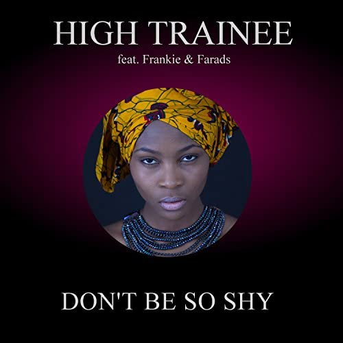 High Trainee feat. Frankie & Farads
