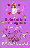 Relaxation colouring books for girls SMILE SPARKLE SHINE (French Edition)