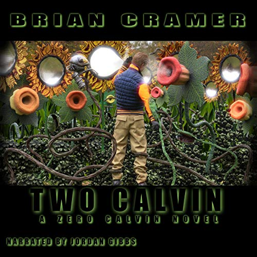 Two Calvin Audiobook By Brian Cramer cover art