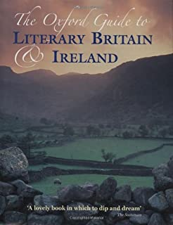 The Oxford Guide to Literary Britain and Ireland