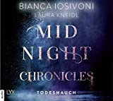 Midnight Chronicles - Todeshauch: . Ungekürzt. (Midnight-Chronicles-Reihe, Band 5)