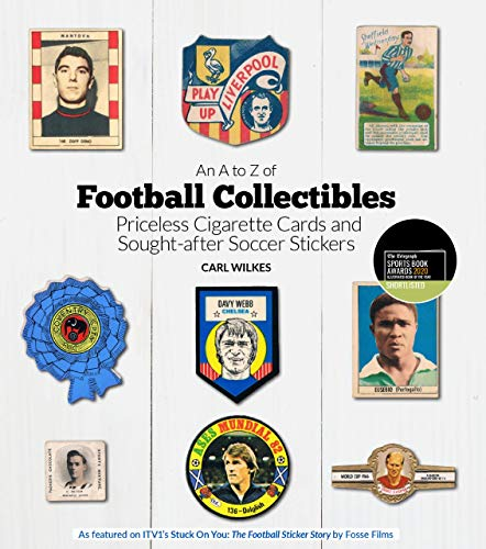 Wilkes, C: A to Z of Football Collectibles