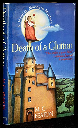 Death of a Glutton (Hamish Macbeth Mysteries, N... 0312087616 Book Cover
