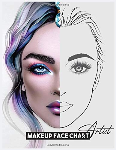 Makeup Face Charts Notebook: Makeup Artist Record Book Workbook to Practice - Paint And Blush For Personal Use & Professional Makeup Artists (Makeup Artist Face Chart, Band 6)