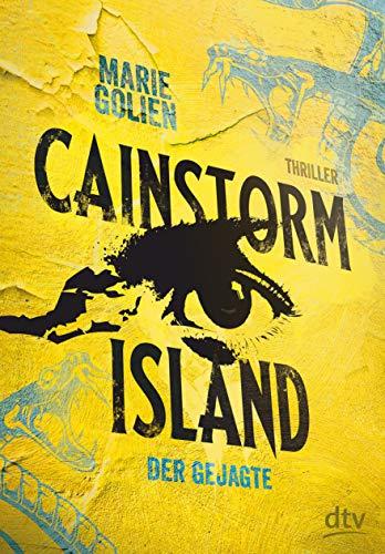 Cainstorm Island – Der Gejagte (Cainstorm Island-Reihe, Band 1)
