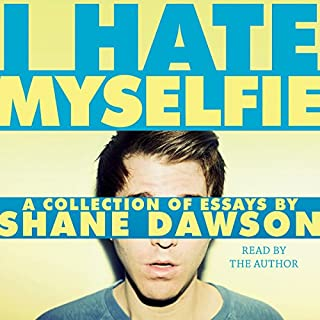 I Hate Myselfie audiobook cover art