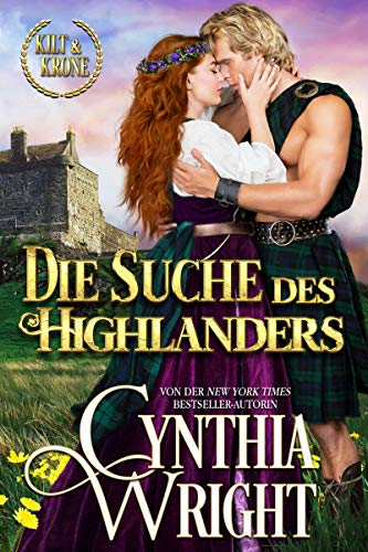 Die Suche des Highlanders (Kilt & Krone: Die Familie St. Briac 5)