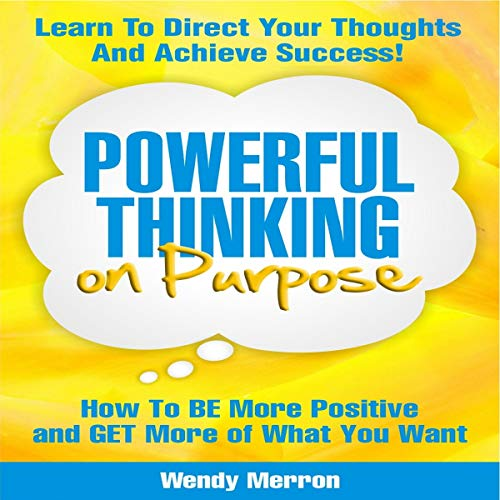 Powerful Thinking on Purpose cover art