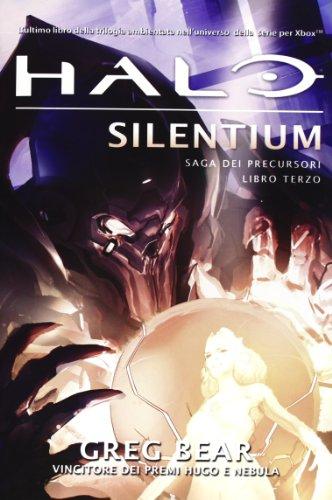 Halo Silentium. Saga dei Precursori: 3