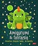 Amigurumi de fantasía: Unicornios, dragones, hadas...de ganchillo