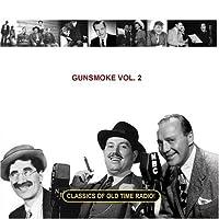 Gunsmoke Vol. 2 by William Conrad