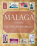 Malaga Vacation Journal: Blank Lined Malaga Travel Journal/Notebook/Diary Gift Idea for People Who Love to Travel
