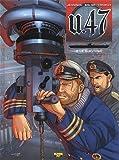 U.47, Tome 2 - Le survivant : Edition spéciale avec un ex-libris numéroté et signé par le dessinateur