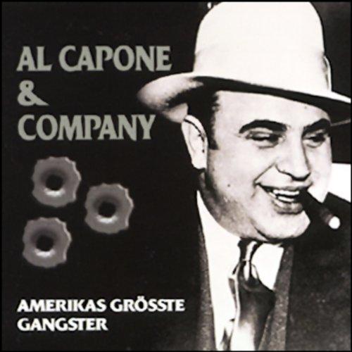 Al Capone & Company. Amerikas größte Gangster Titelbild