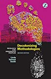 Smith, L: Decolonizing Methodologies: Research and Indigenous Peoples - Linda Tuhiwai Smith