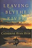 Leaving Blythe River: A Novel