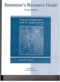 Instructor's Resource Guide to accompany Discrete Mathematics and Its Applications - Sixth Edition 0073107816 Book Cover